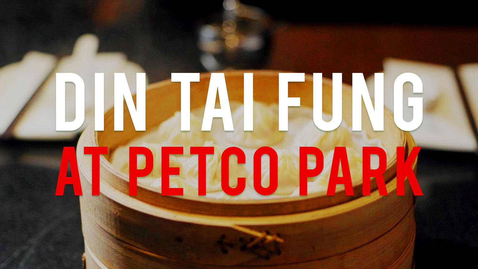 Din Tai Fung at Petco Park